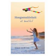Hoogsensitiviteit als kwaliteit - Gerarda van der Veen