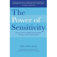 The power of sensitivity - Ted Zeff