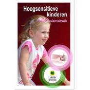 Hoogsensitieve kinderen in het basisonderwijs - Gerarda van der Veen