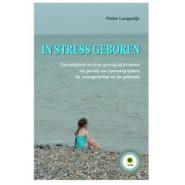 In stress geboren - Pieter Langedijk